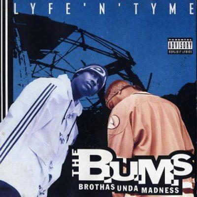 The B.U.M.S. - 1995 - Lyfe 'N' Tyme