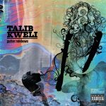Talib Kweli – 2011 – Gutter Rainbows