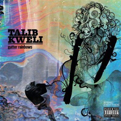 Talib Kweli - 2011 - Gutter Rainbows