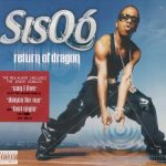Sisqo – 2001 – Return of The Dragon