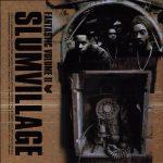 Slum Village – 2000 – Fantastic Volume II