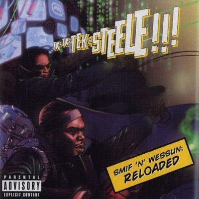 Smif-N-Wessun - 2005 - Reloaded
