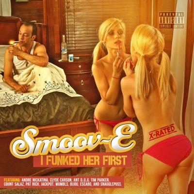 Smoov-E - 2014 - I Funked Her First