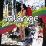 Solange – 2008 – Sol-Angel And The Hadley St. Dreams