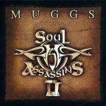 Muggs Presents… The Soul Assassins Chapter II 2000
