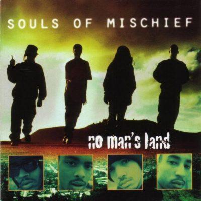 Souls Of Mischief - 1995 - No Man's Land