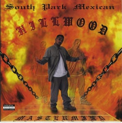 South Park Mexican - 1995 - Hillwood