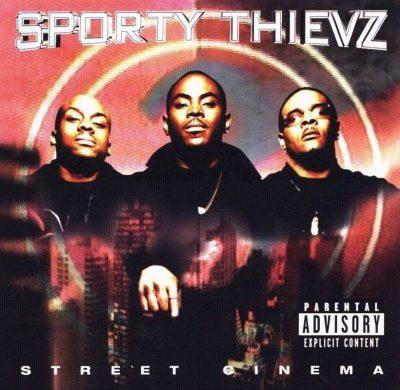 Sporty Thievz - 1999 - Street Cinema