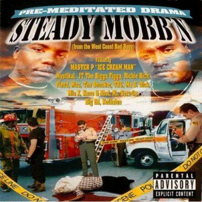 Steady Mobb'n - 1997 - Pre-Meditated Drama