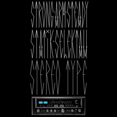 Strong Arm Steady & Statik Selektah - 2012 - Stereotype