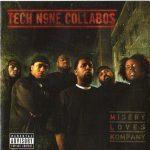 Tech N9ne Collabos – 2007 – Misery Loves Kompany