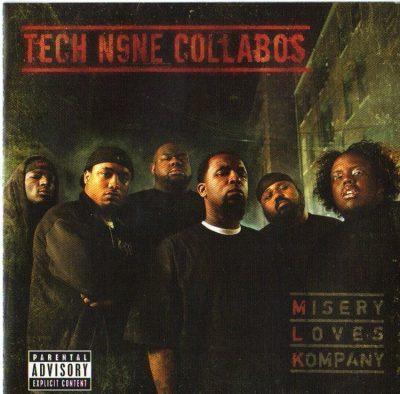 Tech N9ne Collabos - 2007 - Misery Loves Kompany