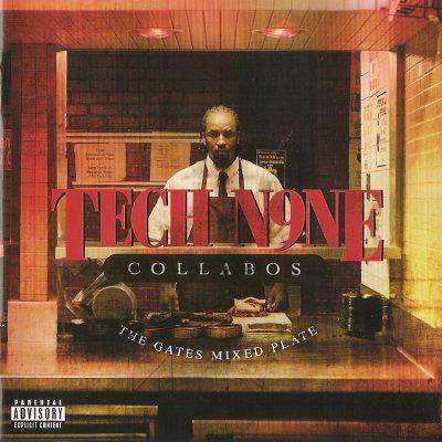 Tech N9ne Collabos - 2010 - The Gates Mixed Plate