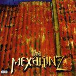 Tha Mexakinz – 1996 – Tha Mexakinz
