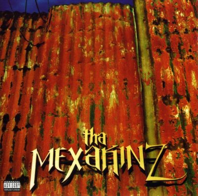 Tha Mexakinz - 1996 - Tha Mexakinz
