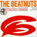 The Beatnuts – 1993 – Intoxicated Demons