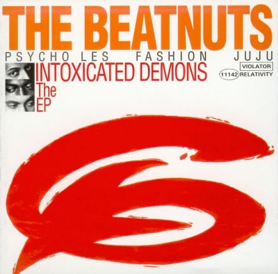 The Beatnuts - 1993 - Intoxicated Demons