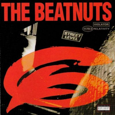 The Beatnuts - 1994 - Street Level