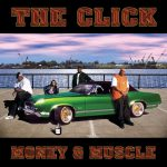 The Click – 2001 – Money & Muscle