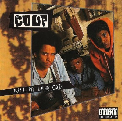 The Coup - 1993 - Kill My Landlord