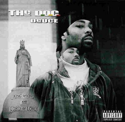 The D.O.C. - 2003 - Deuce