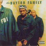 The Dayton Family – 1996 – F.B.I.