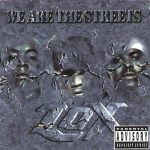 The L.O.X. – 2000 – We Are The Streets