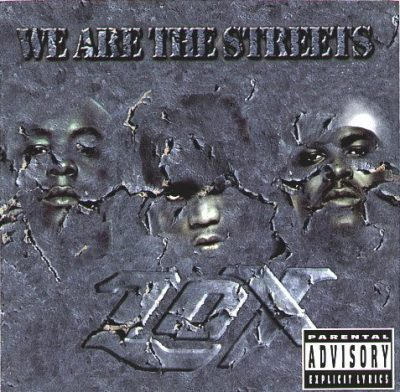 The L.O.X. - 2000 - We Are The Streets