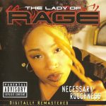 The Lady Of Rage – 1997 – Necessary Roughness (2001-Reissue)