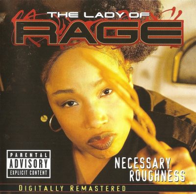 The Lady Of Rage - 1997 - Necessary Roughness (2001-Reissue)