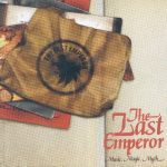 The Last Emperor – 2003 – Music, Magic, Myth