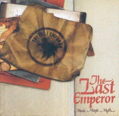 The Last Emperor - 2003 - Music, Magic, Myth