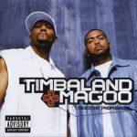 Timbaland & Magoo – 2001 – Indecent Proposal