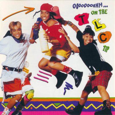 TLC - 1992 - Ooooooohhh... On the TLC Tip