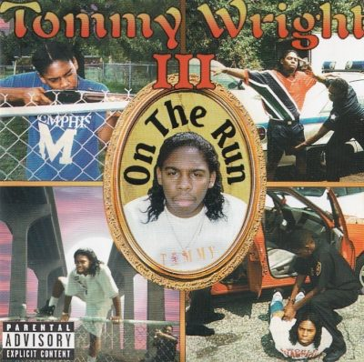 Tommy Wright III - 1996 - On The Run