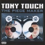Tony Touch – 2000 – The Piece Maker