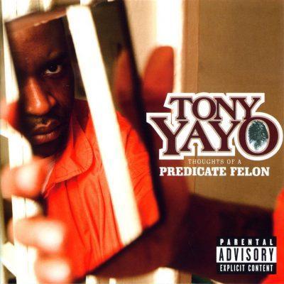 Tony Yayo - 2005 - Thoughts Of A Predicate Felon