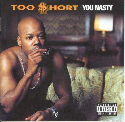 Too Short - 2000 - You Nasty
