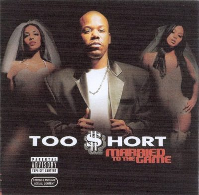 Too Short - 2003 - Married To The Game