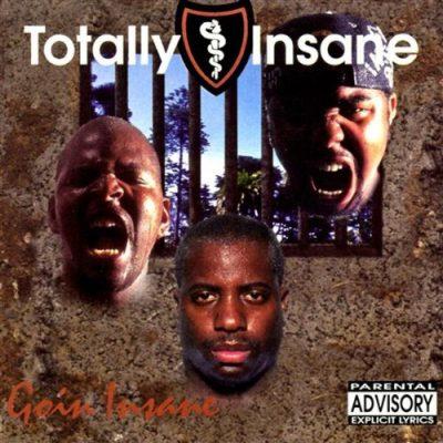 Totally Insane - 1993 - Goin Insane