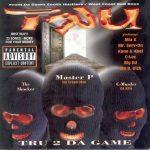 TRU – 1997 – TRU 2 Da Game