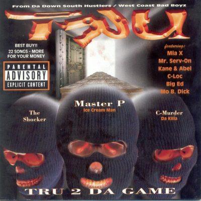 TRU - 1997 - TRU 2 Da Game