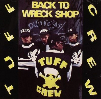 Tuff Crew - 1989 - Back To Wreck Shop