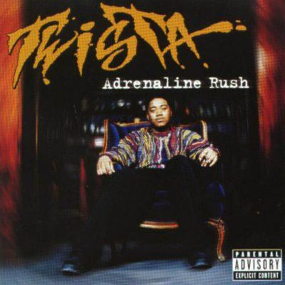 Twista - 1997 - Adrenaline Rush