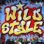 OST – 2007 – Wild Style (25th Anniversary Edition)