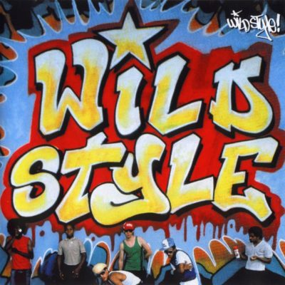 OST - 2007 - Wild Style (25th Anniversary Edition)