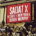 Sadat X – 2000 – The State of New York vs. Derek Murphy