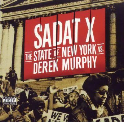 Sadat X - 2000 - The State of New York vs. Derek Murphy