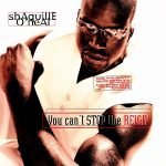 Shaquille O'Neal – 1996 – You Can't Stop The Reign