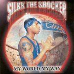Silkk The Shocker – 2000 – My World, My Way